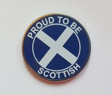 PROUD TO BE SCOTTISH - PIN BADGE 22mm
